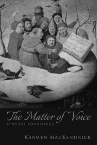 Cover of The Matter of Voice by Karmen MacKendrick